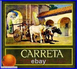 306204 Claremont Los Angeles County Carreta Orange Fruit Crate PRINT POSTER CA