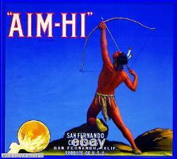 306215 San Fernando Los Angeles County Aim-Hi Orange Fruit Crate PRINT POSTER CA