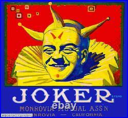 306822 Monrovia Duarte Los Angeles County Joker Orange Crate PRINT POSTER CA
