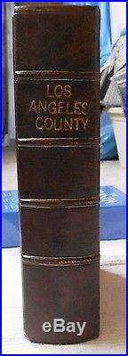 An Illustrated History of Los Angeles County / 1989 / The Lewis Publishing Co