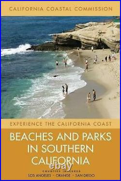 Beaches and Parks in Southern California Counties Included Los Angeles, Orange