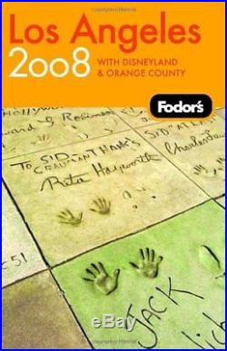 Los Angeles 2008 With Disneyland and Orange County (Fodor's Gold Guides) Book