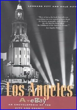 Los Angeles A to Z An Encyclopedia of the City and County by Leonard Pitt Paper