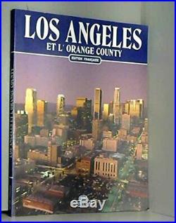 Los Angeles et l'Orange County (Classici per il turismo)