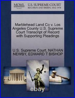 Marblehead Land Co v. Los Angeles County U. S. Supreme Court Transcript of Record