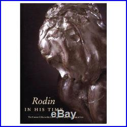 Rodin in His Time The Cantor Gifts to the Los Angeles County Museum of Art Mary