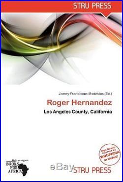Roger Hernandez Los Angeles County, California Herausgegeben Von Modestus, Jame