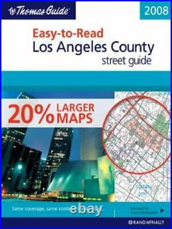 THOMAS GUIDE EASY-TO-READ 2008 LOS ANGELES COUNTY STREET By Not Available VG+