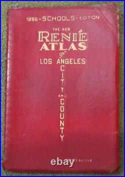 The New Renié Atlas of Los Angeles and County 1956 SCHOOLS EDITION