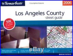 The Thomas Guide 2006 Los Angeles County Thomas Guide Los Angeles County Stree